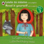 La Caperucita Roja/Little Red Riding Hood