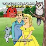 Farmer Brown and Lady Madelyn the Children's Story