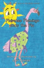 Florence Flamingo Gets the Flu