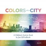 Colors of a City: Philadelphia