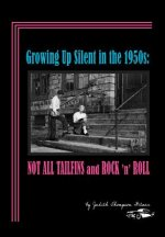 Growing Up Silent in the 1950s: Not All Tailfins and Rock 'n' Roll