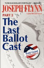 Part 2: The Last Ballot Cast