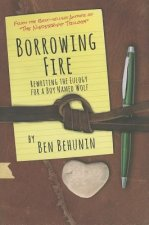 Borrowing Fire