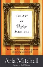 The Art of Praying Scripture