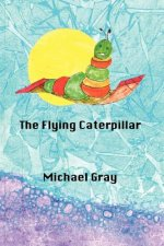 THe Flying Caterpillar