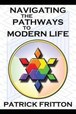 Navigating the Pathways to Modern Life