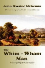 The Whim - Wham Man