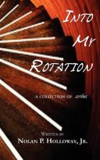 Into My Rotation - A Collection of Scribes