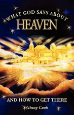What God Says about Heaven and How to Get There