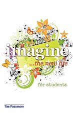 Imagine the New Life for Students