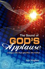 The Sound of God's Applause