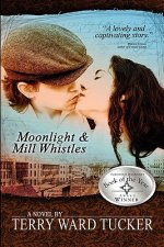 Moonlight and Mill Whistles