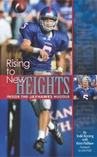 Rising to New Heights: Inside the Jayhawks Huddle
