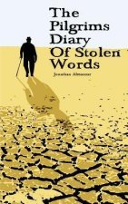 The Pilgrims Diary of Stolen Words