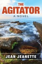 The Agitator: A Novel - Of Thistles and Thorns Bmwf