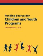 Funding Sources for Children and Youth Programs 2010