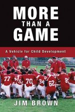 More Than a Game: A Vehicle for Child Development