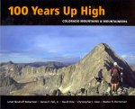 100 Years Up High: Colorado Mountains & Mountaineers