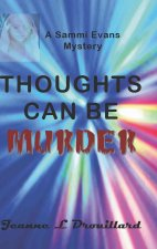 Thoughts Can Be Murder
