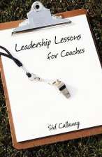 Leadership Lessons for Coaches