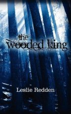 The Wooded King