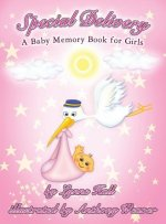 Special Delivery: A Baby Memory Book for Girls