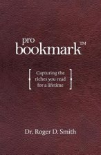 Probookmark: Capturing the Riches You Read for a Lifetime