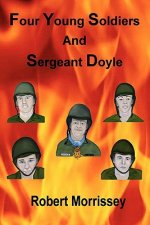 Four Young Soldiers and Sergeant Doyle