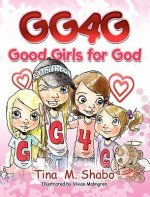 Gg4g: Good Girls for God