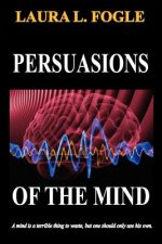 Persuasions of the Mind
