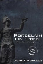 Porcelain On Steel | Women of West Point's Long Gray Line