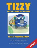 Tizzy, the Little School Bus That Cried