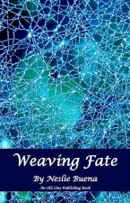 Weaving Fate