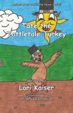 Tate the Tattletale Turkey