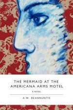 The Mermaid at the Americana Arms Motel