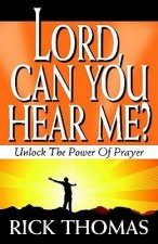 Lord, Can You Hear Me