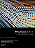 Futurescan: Healthcare Trends and Implications 2013-2018