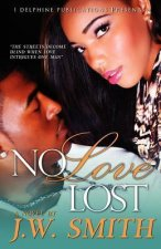 No Love Lost (Delphine Publications Presents)