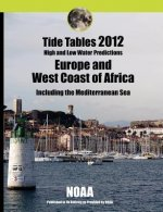 Tide Tables 2012: Europe and West Coast of Africa