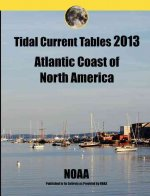Tidal Current Tables 2013: Atlantic Coast of North America