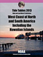 Tide Tables 2013: West Coast of North and South America Including Hawaii