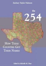 The 254: How Texas Counties Got Their Names