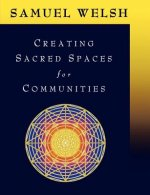 Creating Sacred Spaces for Communities