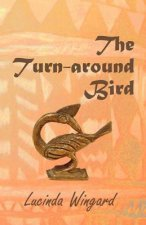 The Turn-Around Bird
