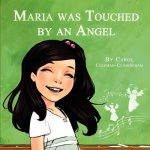 Maria Was Touched by an Angel