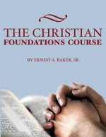 The Christian Foundations Course