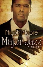 Major Jazz (Peace in the Storm Publishing Presents)