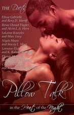 Pillow Talk in the Heat of the Night (Peace in the Storm Publishing Presents)