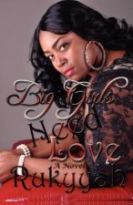 Big Girls Need Love