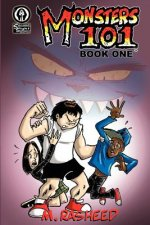 Monsters 101, Book One: From Bully to Monster
